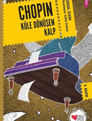 Chopin & Küle Dönüşen Kalp