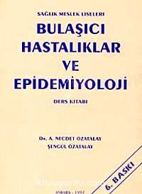 Sağlık Meslek Liseleri Bulaşıcı Hastalıklar ve Epidemiyoloji Ders Kitabı