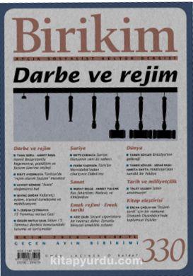 Birikim / Sayı:330 Ekim Yıl:2016 / Aylık Sosyalist Kültür Dergisi
