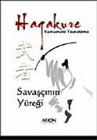 """Hagakure """"Savaşçının Yüreği"""""""