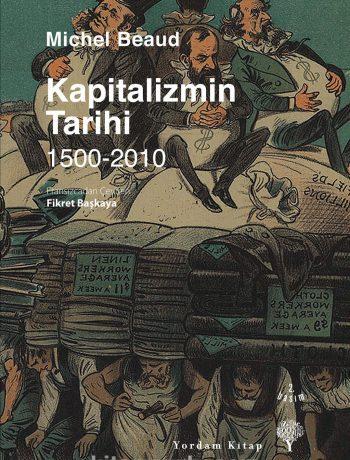 Kapitalizmin Tarihi 1500-2010