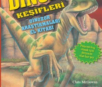 Dinozor Keşifleri & Dinozor Araştırmaları El Kitabı