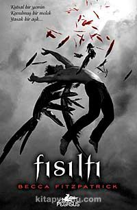 Fısıltı (Ciltli) Hush Hush Serisi 1. Kitap
