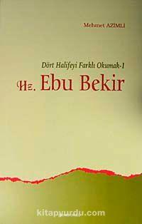 Hz. Ebubekir & Dört Halifeyi Farklı Okumak-1
