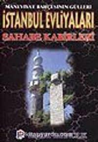 İstanbul Evliyaları ve Sahabe Kabirleri (evliya-001)