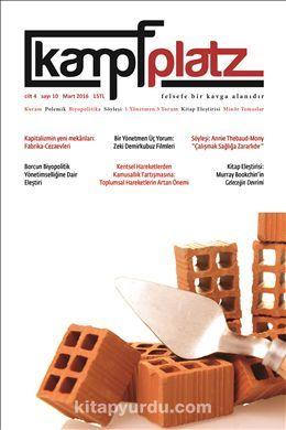 Kampfplatz Dergi Cilt:4 Sayı:10 Mart 2016