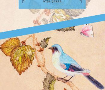 Kuş Dili & Dilde, Edebiyatta ve Sanatta Kuşlar