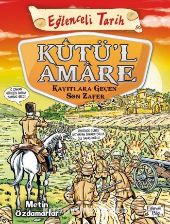 Kutül Amare - Kayıtlara Geçen Son Zafer