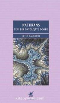 Naturans I: Yeni Bir Ontolojiye Doğru (1. Basım)
