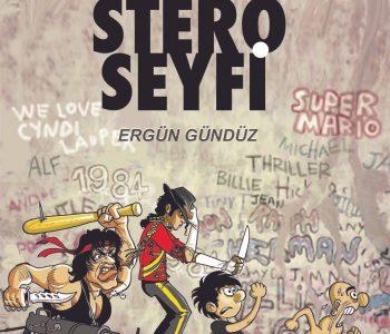 Stero Seyfi / Amerika'nın Yolları Taştan