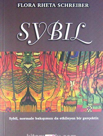 Sybil/Sybil, normale bakışımızı da etkileyen bir gerçektir