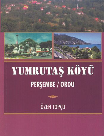 Yumrutaş Köyü & Perşembe - Ordu