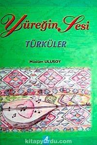 Yüreğin Sesi Türküler